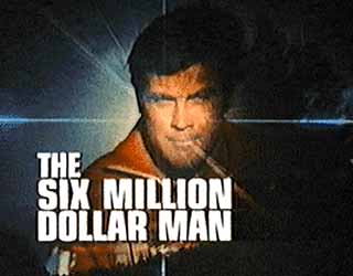 Lee Majors as the Six Millon Dollar man
